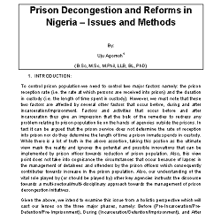 Prison Decongestion and Reforms In Nigeria- Issues and Methods